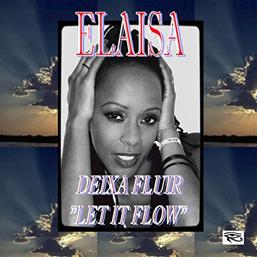 dexia-fluir-let-it-flow-feat-elaisa-miranda