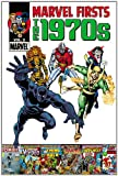 img - for Marvel Firsts: The 1970s - Volume 2 book / textbook / text book