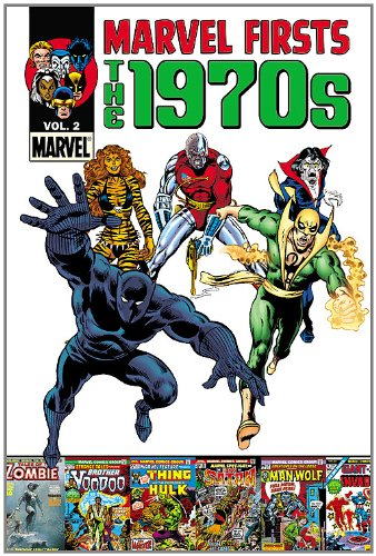 Marvel Firsts: The 1970s - Volume 2 (Marvel Comics In The 70s compare prices)