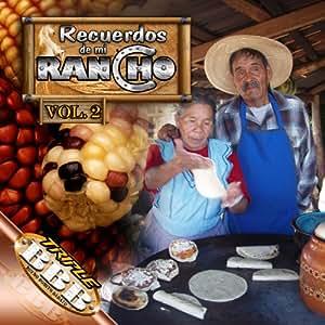 Recuerdos Del Mi Rancho 2