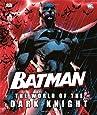 Batman: The World of the Dark Knight