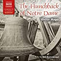 The Hunchback of Notre Dame (       UNABRIDGED) by Victor Hugo Narrated by Bill Homewood