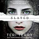 Slated: Slated Trilogy, Book 1 Audiobook by Teri Terry Narrated by Amy Beth Hayes