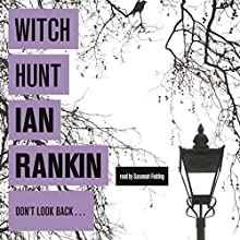 Witch Hunt (       UNABRIDGED) by Ian Rankin Narrated by Susannah Fielding