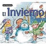 El Invierno (Las Estaciones) (Spanish Edition)
