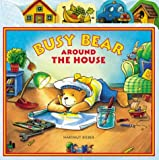 Busy Bear Around the House