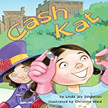 Cash Kat Audiobook by Linda Joy Singleton Narrated by Donna German