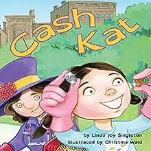 Cash Kat Audiobook by Linda Joy Singleton Narrated by Donna German