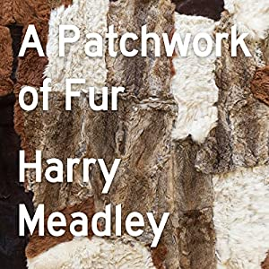 A Patchwork of Fur Audiobook