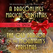 The Old Dragon of the Mountain's Christmas: The Dragon Lords of Valdier, Book 9 | [S.E. Smith]