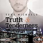 Truth & Tenderness | Tere Michaels