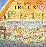 Peter Spiers Circus (A Picture Yearling Book)