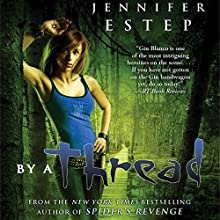 By a Thread: Elemental Assassin, Book 6 Audiobook by Jennifer Estep Narrated by Lauren Fortgang