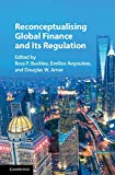 img - for Reconceptualising Global Finance and its Regulation book / textbook / text book