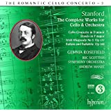 Stanford: The Romantic Cello Concerto, Vol. 3