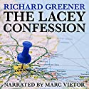 The Lacey Confession: The Locator, Book 2 Audiobook by Richard Greener Narrated by Marc Vietor