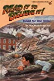 img - for Head for the Hills: The Amazing True Story of the Johnstown Flood (Houghton Mifflin Leveled Library: Read It to Believe It!) book / textbook / text book