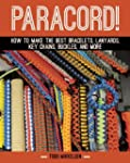 Paracord!: How to Make the Best Brace...