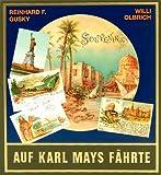 Gesammelte Werke, Auf Karl Mays Fährte