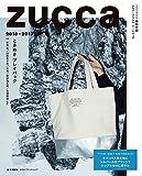 ZUCCa 2016-2017 (e-MOOK 宝島社ブランドムック)