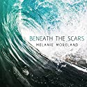 Beneath the Scars Audiobook by Melanie Moreland Narrated by John Lane, Tatiana Sokolov