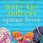 Spring Fever | Mary Kay Andrews