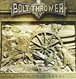 Those Once Loyal by Bolt Thrower (2005)