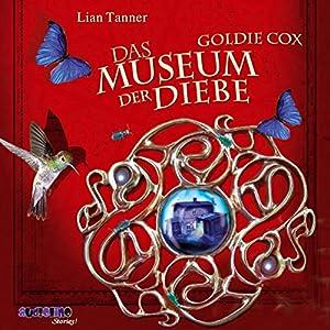 Goldie Cox - Das Museum der Diebe Hörbuch