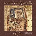 Die Regel des heiligen Benedikt | Benedikt von Nursia