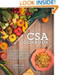 The CSA Cookbook: No-Waste Recipes fo...
