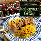 Mediterranean Cooking (Williams Sonoma Kitchen Library) (0783503237) by Williams, Chuck