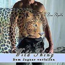 Wild Thing: Dem Jagar verfallen Hörbuch von Lisa Skydla Gesprochen von: Lisa Skydla