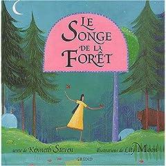 Le songe de la forêt - Kenneth Steven & Lily Moon