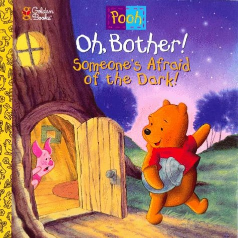 Image for Oh, Bother! Someone's Afraid Of the Dark