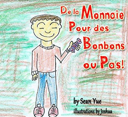 """Couverture du livre France books for children:"""" De la monnaie pour des bonbons......ou pas! """" (Bilingual Edition): Illustrated Picture Book for ages 3-8. Teaches your kid the ... story, Social skills for kids collection)"""