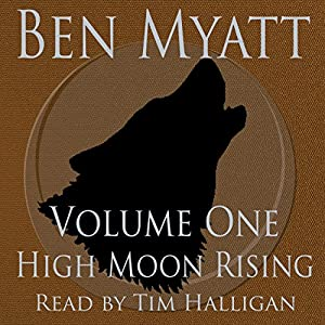 High Moon Rising: Volume One Audiobook