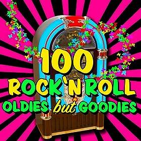 100 Rock 'n Roll Oldies But Goodies
