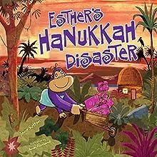 Esther's Hanukkah Disaster | Livre audio Auteur(s) : Jane Sutton Narrateur(s) :  Intuitive