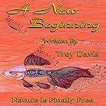 A New Beginning | Troy Davis