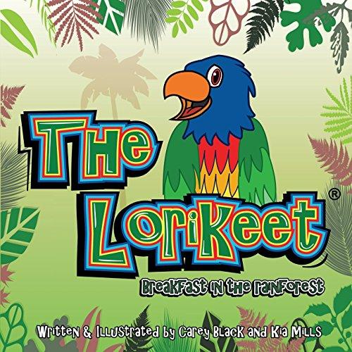 The Lorikeet: Breakfast in the Rainforest Book