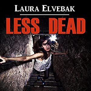 Less Dead Audiobook