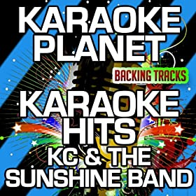 ... KC & The Sunshine Band (Karaoke Version): A-Type Player: MP3 Downloads