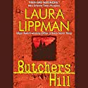 Butchers Hill (       UNABRIDGED) by Laura Lippman Narrated by Deborah Hazlett