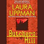 Butchers Hill (       UNABRIDGED) by Laura Lippman Narrated by Deborah Hazlett