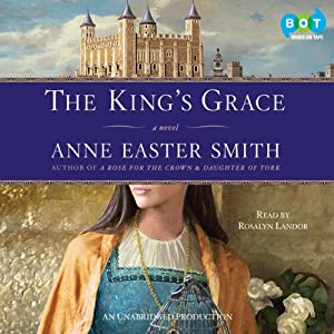 The King's Grace | [Anne Easter Smith]