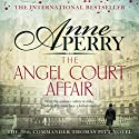 The Angel Court Affair Audiobook by Anne Perry Narrated by Deirdra Whelan