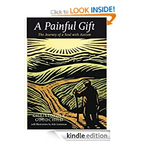 A Painful Gift - The Journey of a Soul with Autism (Religion Today)