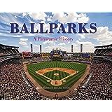 Ballparks A Panoramic History
