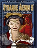 img - for Strange Aeons II: Nine Adventures in Unusual Times & Places (Call of Cthulhu Roleplaying) book / textbook / text book