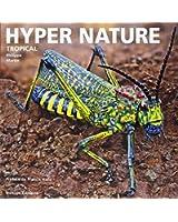 Hyper Nature : Tropical